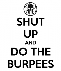 shut-up-and-do-the-burpees
